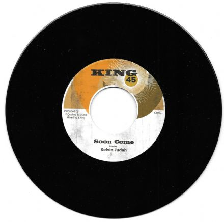 Kelvin Judah - Soon Come / version (King 45) 7""